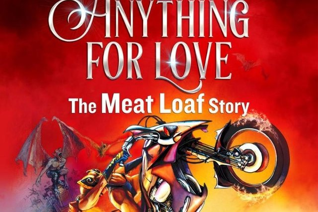 Steve Steinman's Anything For Love - The Meat Loaf Story